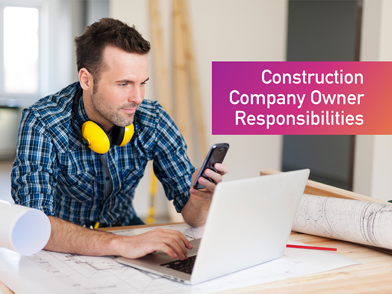 Setting up your own construction company – What are your responsibilities?